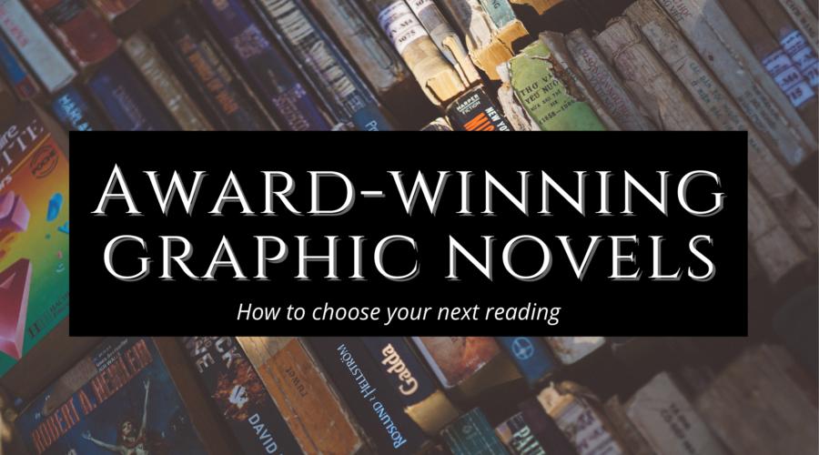 Award-Winning Graphic Novels