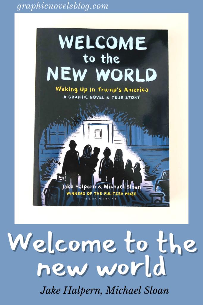 Welcome to the New World - Jake Halpern, Michael Sloan (illustrator)