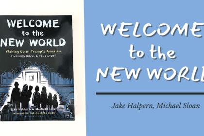 Jake Halpern welcome to the new world